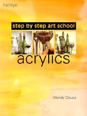 Step-by-Step Art School Acrylics  2002 edition cover