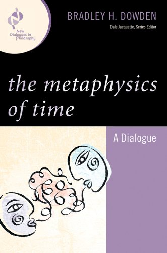 Metaphysics of Time A Dialogue  2009 edition cover