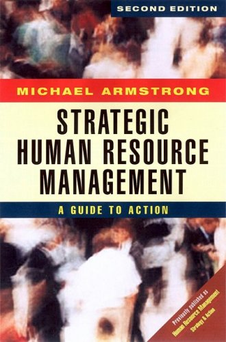 Strategic Human Resource Management A Guide to Action 2nd 2000 (Revised) 9780749433314 Front Cover