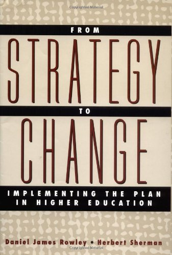 From Strategy to Change Implementing the Plan in Higher Education  2001 edition cover