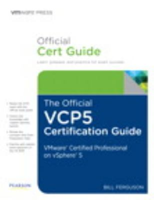 Official VCP5 Certification Guide VMware Certified Professional on vSphere 5  2013 (Revised) 9780789749314 Front Cover