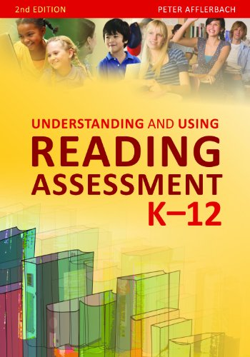Understanding and Using Reading Assessment, K-12 2nd 2011 edition cover