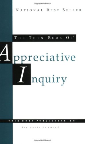 Thin Book of Appreciative Inquiry  2nd 1998 (Revised) edition cover