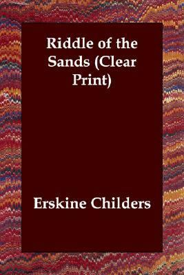 Riddle of the Sands N/A 9781406821314 Front Cover