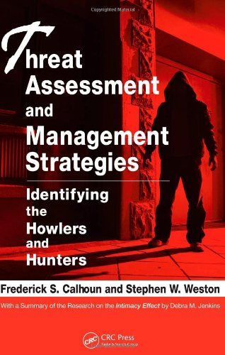 Threat Assessment and Management Strategies Identifying the Howlers and Hunters  2008 edition cover