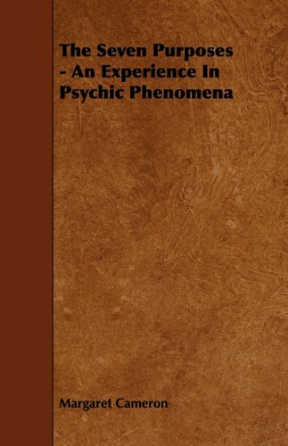 The Seven Purposes: An Experience in Psychic Phenomena  2009 edition cover