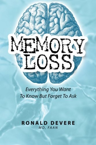 Memory Loss: Everything You Want to Know but Forget to Ask   2012 edition cover