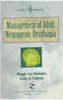 Management of Adult Neurogenic Dysphagia   1999 edition cover