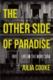 Other Side of Paradise Life in the New Cuba  2014 edition cover