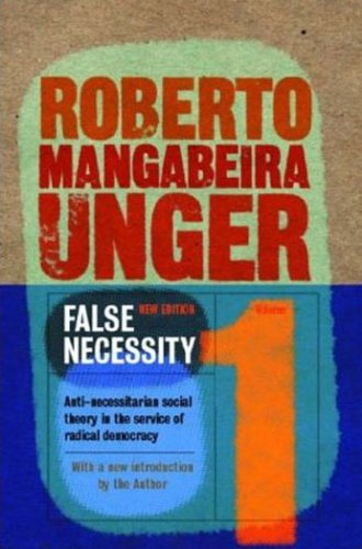 False Necessity Antinecessitarian Social Theory in the Service of Radical Democracy 2nd 2004 9781859843314 Front Cover