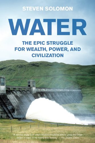 Water The Epic Struggle for Wealth, Power, and Civilization  2011 edition cover