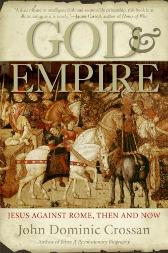 God and Empire Jesus Against Rome, Then and Now N/A edition cover