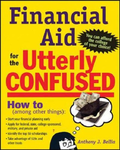 Financial Aid for the Utterly Confused   2007 9780071467315 Front Cover