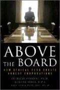 Above the Board How Ethical CEOs Create Honest Corporations  2009 edition cover