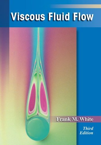 Viscous Fluid Flow  3rd 2006 (Revised) edition cover