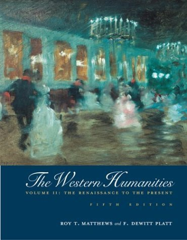 Western Humanities, Volume II The Renaissance to the Present 5th 2004 (Revised) edition cover