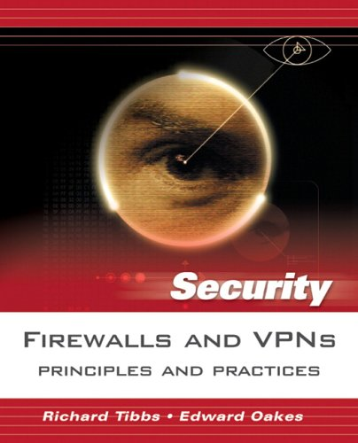 Firewalls and VPNs Principles and Practices  2006 9780131547315 Front Cover