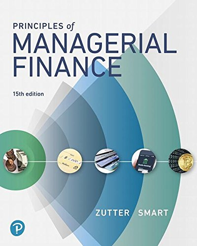 Principles of Managerial Finance:   2018 9780134476315 Front Cover
