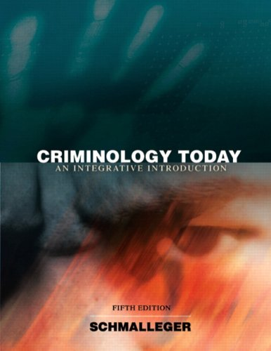 Criminology Today An Integrative Introduction 5th 2009 edition cover