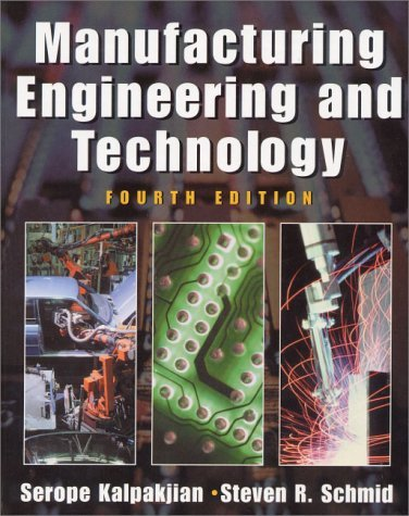 Manufacturing Engineering and Technology  4th 2001 edition cover