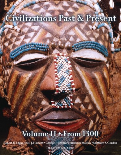 Civilizations Past and Present from 1300  12th 2008 edition cover