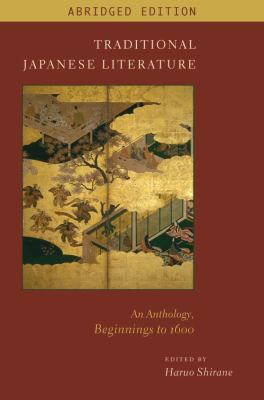 Traditional Japanese Literature An Anthology, Beginnings to 1600  2012 (Abridged) edition cover
