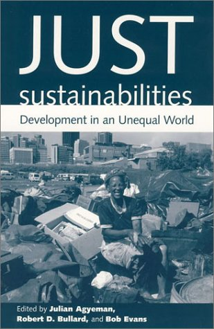Just Sustainabilities Development in an Unequal World  2003 edition cover