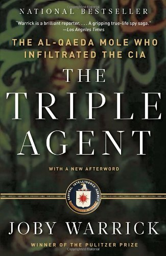 Triple Agent The al-Qaeda Mole who Infiltrated the CIA  2012 9780307742315 Front Cover
