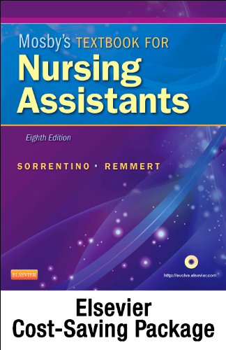 Mosby's Textbook for Nursing Assistants (Soft Cover Version) - Text, Workbook, and Mosby's Nursing Assistant Video Skills - Student Version DVD 3. 0 Package  8th edition cover