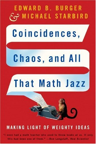 Coincidences, Chaos, and All That Math Jazz Making Light of Weighty Ideas  2006 edition cover