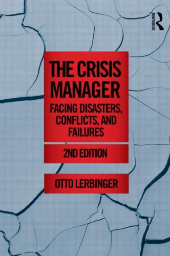 Crisis Manager Facing Disasters, Conflicts, and Failures 2nd 2012 (Revised) edition cover