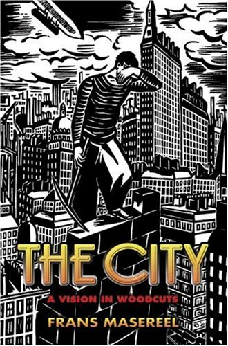 City A Vision in Woodcuts  2005 edition cover