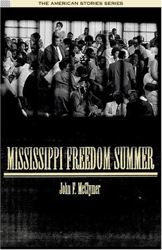 Mississippi Freedom Summer   2004 9780534621315 Front Cover