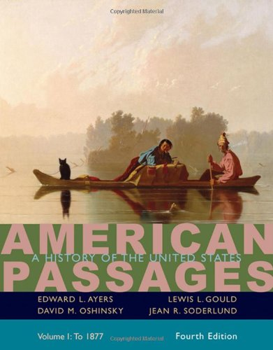 American Passages A History in the United States - To 1877 4th 2009 9780547166315 Front Cover