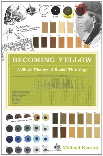 Becoming Yellow A Short History of Racial Thinking  2011 edition cover