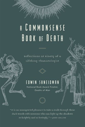 Commonsense Book of Death Reflections at Ninety of a Lifelong Thanatologist  2008 edition cover