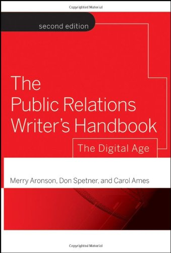 Public Relations Writer's Handbook The Digital Age 2nd 2007 (Revised) 9780787986315 Front Cover