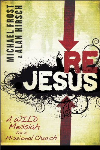 ReJesus A Wild Messiah for a Missional Church N/A edition cover