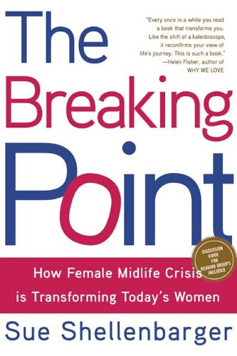 Breaking Point How Today's Women Are Navigating Midlife Crisis  2006 edition cover
