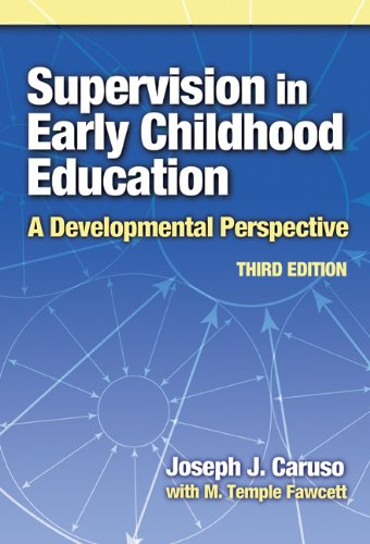 Supervision in Early Childhood Education A Developmental Perspective 3rd 2006 edition cover
