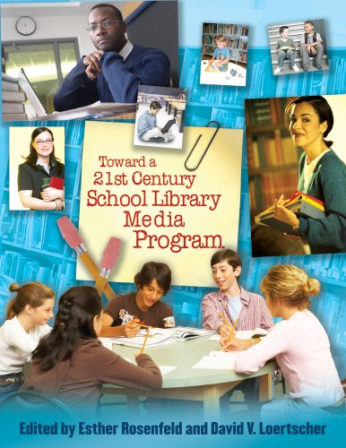 Toward a 21st-Century School Library Media Program   2007 9780810860315 Front Cover