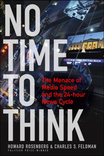 No Time to Think The Menace of Media Speed and the 24-Hour News Cycle  2008 edition cover