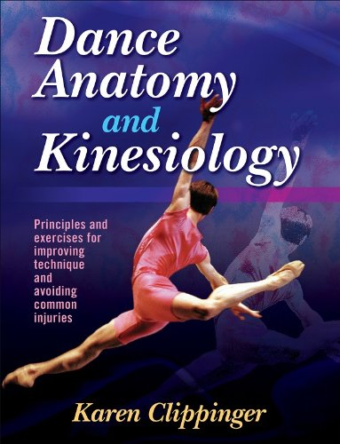 Dance Anatomy and Kinesiology Principles and Exercises for Improving Technique and Avoiding Common Injuries  2007 edition cover