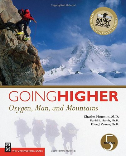 Going Higher Oxygen, Man, and Mountains 5th 2005 (Revised) edition cover