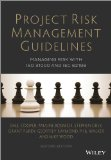 Project Risk Management Guidelines Managing Risk with ISO 31000 and Iec 62198 2nd 2013 edition cover