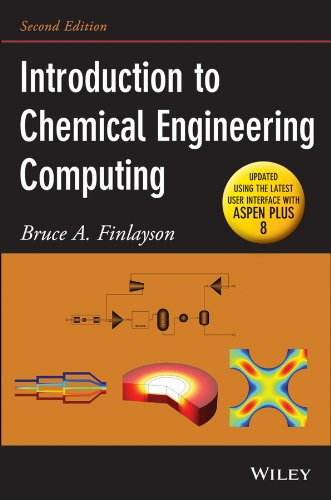 Introduction to Chemical Engineering Computing  2nd 2014 (Revised) 9781118888315 Front Cover