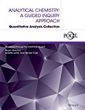 Analytical Chemistry: A Guided Inquiry Approach Quantitative Analysis Collection  2014 9781118891315 Front Cover