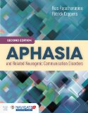 Aphasia and Related Neurogenic Communication Disorders  2nd 2017 (Revised) 9781284077315 Front Cover