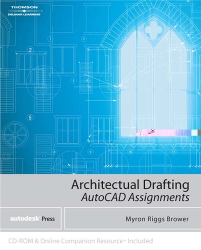 Architectural Drafting Assignments Using AutoCAD�   2005 edition cover
