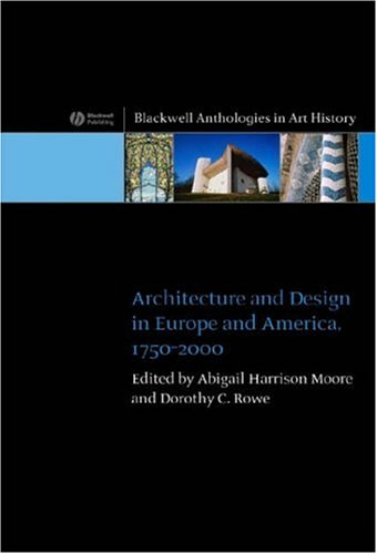 Architecture and Design in Europe and America, 1750-2000   2006 (Revised) edition cover